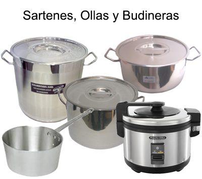OLLAS, BUDINERAS, VAPORERAS & SARTENES